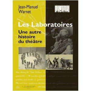 les-laboratoires-une-autre-histoire-du-theatre
