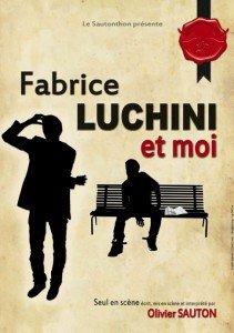 Fabrice Luchini et moi Seul en scène d'Olivier Sauton au Théâtre du Rempart - Avignon Off - par Marie-Laure Atinault dans Festivals 17-affiche-olivier-sauton-vierge-211x300